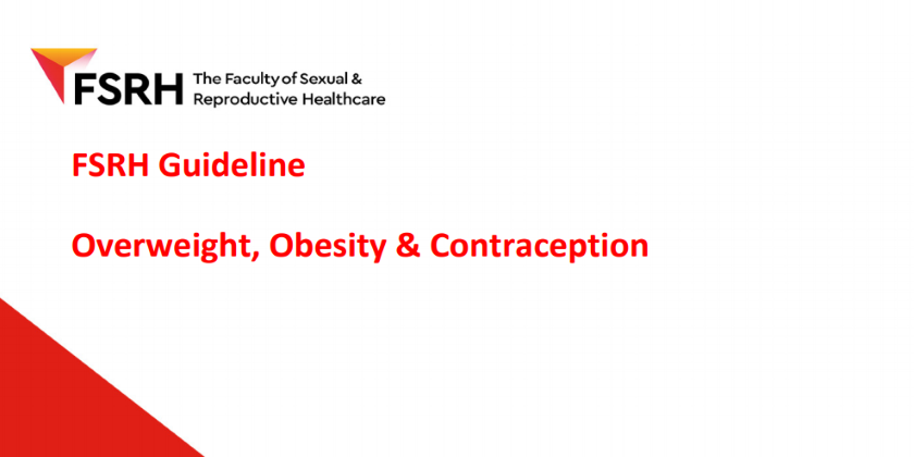 FSRH Clinical Guideline: Overweight, Obesity and Contraception